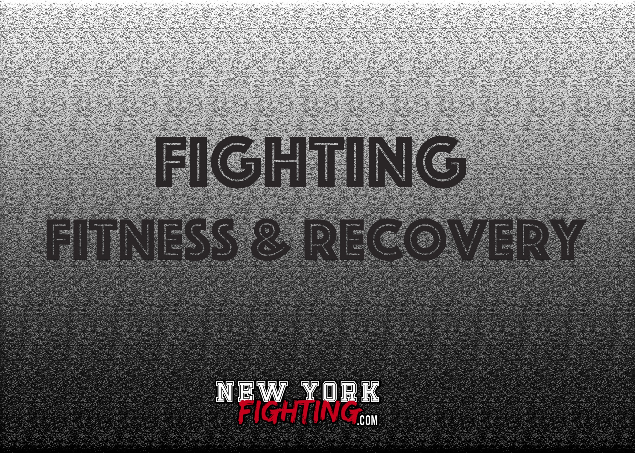 Fighting Fitness & Recovery 2